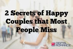 2 Secrets of Happy Couples that Most People Miss - Want to know which 2 qualities happy couples share that you might have overlooked? Elizabeth Stone shares her wisdom... #relationship #advice #dating