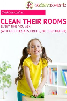 Teach Your Kids to Clean Their Rooms ... Every time you ask. (Without threats, bribes, or punishments.) | kids chores | tips for getting kids to do chores | parenting tips | tips for parenting young kids | kid friendly cleaning tips || Joyful Abode