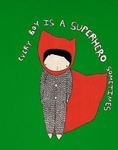 Every Boy is a Superhero Sometimes - eclectic - artwork - Etsy Little People, Little Boys, Big Boys, Eclectic Artwork, Deco Kids, Superman Comic, Baby Love, Illustration Art, Etsy