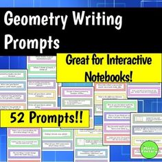 Geometry Writing Prompts: Math Journal or Interactive Notebook Writing Prompts for Geometry!This product consists of 52 writing prompts to be used in a geometry class.  These prompts encourage students to think about their math and school habits, describe mathematical processes, and how to be successful in your math classroom.