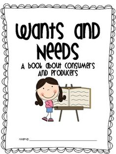 This booklet covers the following vocabulary words and standards: wants, needs, goods, services, income,producers, and consumers. I used this b...