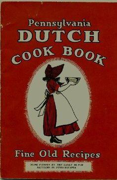 Pennsylvania Dutch  I ACTUALLY HAVE THIS COOKBOOK :)