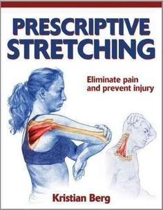 Kristian Berg shares his expertise on stretching and athletic training in Prescriptive Stretching by presenting detailed visual instruction on 40 stretches. The large, full-color anatomical illustrati