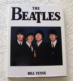 Vintage The Beatles Hardcover Book Bill Yenne 1989 John Paul George and Ringo Beatle Memorabilia Sgt Pepper Abbey Road Come Together by cynthiasattic on Etsy