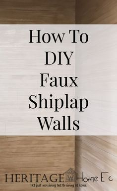 How to DIY Faux Shiplap Walls - Heritage Home Ec