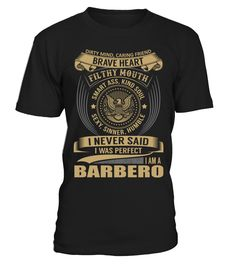 BARBERO - I Nerver Said  barber shirt, barber mug, barber gifts, barber quotes funny #barber #hoodie #ideas #image #photo #shirt #tshirt #sweatshirt #tee #gift #perfectgift #birthday #Christmas