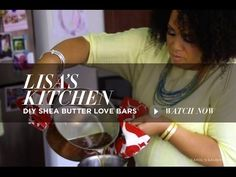 Carol's Daughter Founder Lisa Price shows you how to make your own Butter Body Bars, made of pure Cocoa and Shea Butters. Now you can butter up with any type...