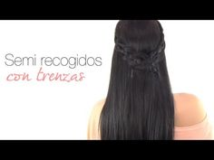 Peinados fáciles: Semirecogidos con trenzas