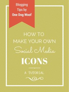 How to Make your own social media icons.
