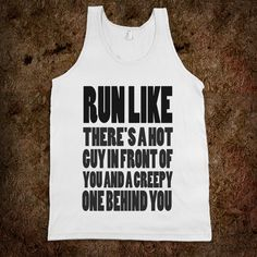 hahah...this is perfect!! 'dirty girl mud run shirt perhaps?'