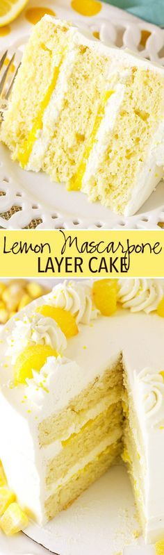 Mascarpone Layer Cake Lemon Mascarpone Layer Cake - a light lemon cake with lemon curd filling and whipped mascarpone frosting!Lemon Mascarpone Layer Cake - a light lemon cake with lemon curd filling and whipped mascarpone frosting! Lemon Dessert Recipes, Lemon Recipes, Cupcake Recipes, Sweet Recipes, Baking Recipes, Cupcake Cakes, Cupcakes, Sweets Cake, Just Desserts