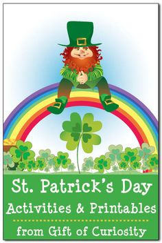 St. Patrick's Day activities and printables - lots of great St. Patrick's Day resources for kids! || Gift of Curiosity