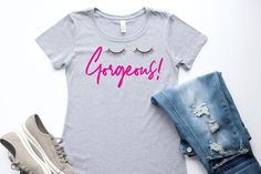 Gorgeous Women's T-Shirt - Lashes Tee - Glam Gear - Fashionable Attire - Girly Girl Shirt - Chic Style - Gift for Makeup Lover Girly Girl Shirts, Gifts For Makeup Lovers, Mom Style, Style Blog, Hair Style, Gorgeous Women, Colorful Shirts, Lashes, T Shirts For Women