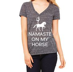 20x60's newest tee. On second thought...Namaste On My Horse!