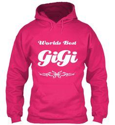 Worlds Best GiGi | Teespring
