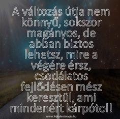 Ne add fel, segítek, keress meg bátran! Nice Thoughts, Picture Quotes, Budapest, Sarcasm, Karma, Best Friends, Inspirational Quotes, Ads, Motivation