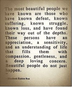 Beautiful people don't just happen.