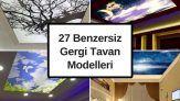 27 Benzersiz Gergi Tavan Modelleri