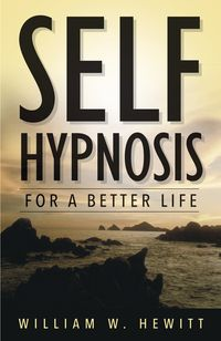 Self Hypnosis for a Better Life. I happen to like this book. Hewitt breaks it down pretty well.