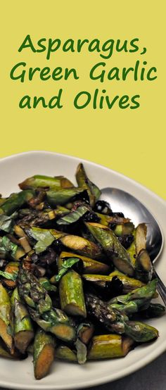 Sauteed Asparagus and Green Garlic, with Olives