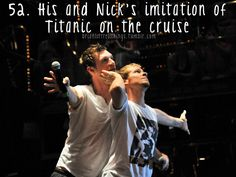 Brian Littrell - His and Nick's imitation of Titanic on the cruise.