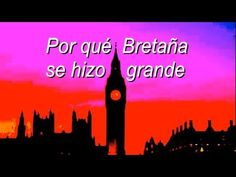 Por qué Bretaña se hizo grande - YouTube