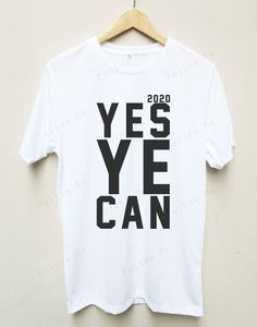 Hey, I found this really awesome Etsy listing at https://www.etsy.com/listing/257288754/yes-ye-can-yeezy-2020-kanye-west-funny-t