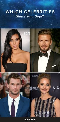 Pin For Later Which Celebrities Share Your Astrological Sign