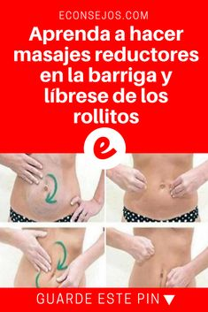 Masajes reductores abdomen | Aprenda a hacer masajes reductores en la barriga y líbrese de los rollitos | ¿Ya conoce este masaje? ¡Pruebe y compruebe los resultados!