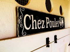 Chez Poulet Chicken Coop Sign, French Sign, Farm Sign, Rustic Farmhouse, Color…