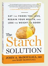 Yup, I've heard it before. Potatoes? Bad. Corn? Bad. Carbs? Evil. Well, according to this book, it ain't so! According to my scale and my lab work, it really ain't so!!!