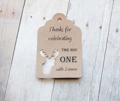 Thank You Hang Tags ~ Thanks for celebrating the big one Gift Tags ~ Party Favors ~ Elk Head ~ Dear ~ Camo ~ Camouflage ~ 1st Birthday ~ Party Tags ~ Personalized ~ KendollMade