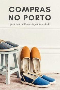Guia das #melhores #lojas no Norte de #Portugal, para um dia inesquecível de #compras no #Porto :)