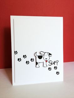 handmade card from Im in Haven: CAS(E) this Sketch #28  ...ckean and simple ... humorous sentiment ... diagonal placement of paw prints ... cute dog with tongue sticking out  ...luv it!!