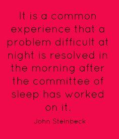 -John Steinbeck