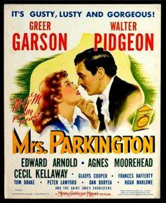 'Mrs. Parkington' 1944 - Greer Garson, Walter Pidgeon, Agnes Moorhead