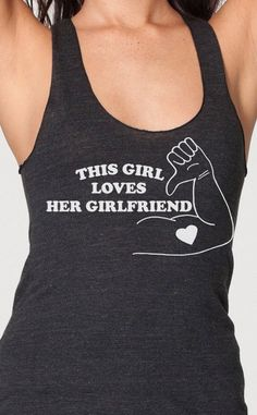 This Girl Loves Her Girlfriend gay lesbian racerback tank top women's s m l american apparel gay pride lgbt on Etsy, $18.95