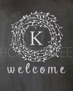 """CUSTOM Chalkboard Print- Family monogram with leaf frame & """"welcome"""" message"""