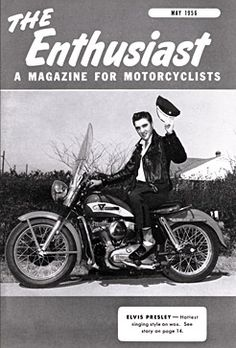 The new young star Elvis Presley poses for the cover of the May Enthusiast sitting on a 1956 model KH. | Harley-Davidson 1956