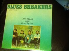 Blues Breakers-John Mayall and Eric Clapton. John McVie of Fleetwood Mac is one of the band members.