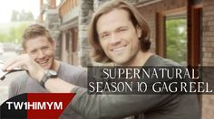 Supernatural Season 10 Gag Reel; Too funny... I love them!