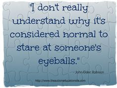 Autism Quotes Inspirational | Robison_Quote1_Eyeballs