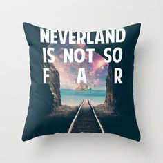 Take Me To Neverland Throw Pillow by ☾ c h r i s t a ☽ - $20.00