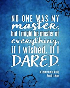 A Court of Mist and Fury quote