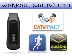 Technology, Motivation, & Working out. Great tips and review of 4 great apps! #fitbit #gympact #runkeeper #audible
