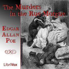Audiobook: The Murders in the Rue Morgue - Edgar Allan Poe A Librivox recording, read by Reynard.