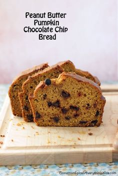 Peanut Butter Pumpkin Chocolate Chip Bread by Cinnamon Spice and Everything Nice