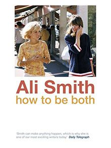 December    How to be Both by All Smith. (Brilliant!)