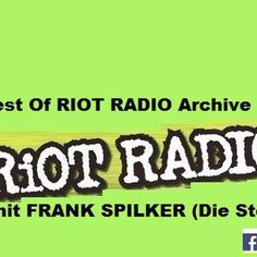 """Check out """"Best Of RIOT RADIO Archive 2012-2015  mit Frank Spilker / DIE STERNE"""" by Tortuga Bar (Official) on Mixcloud"""