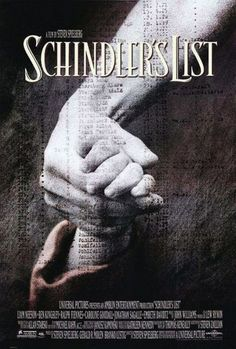 Schlinder's List - Not a dry eye in the house when I saw this.